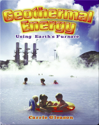Geothermal Energy: Using Earth's Furnace