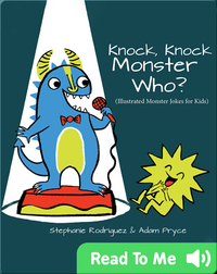 Knock, Knock, Monster Who?: Monster Jokes for Kids