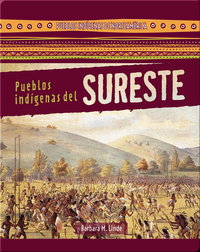 Pueblos indígenas del Sureste (Native Peoples of the Southeast)