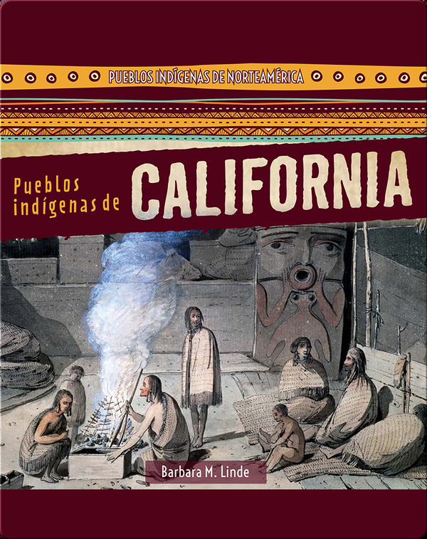 Pueblos indígenas de California (Native Peoples of California)