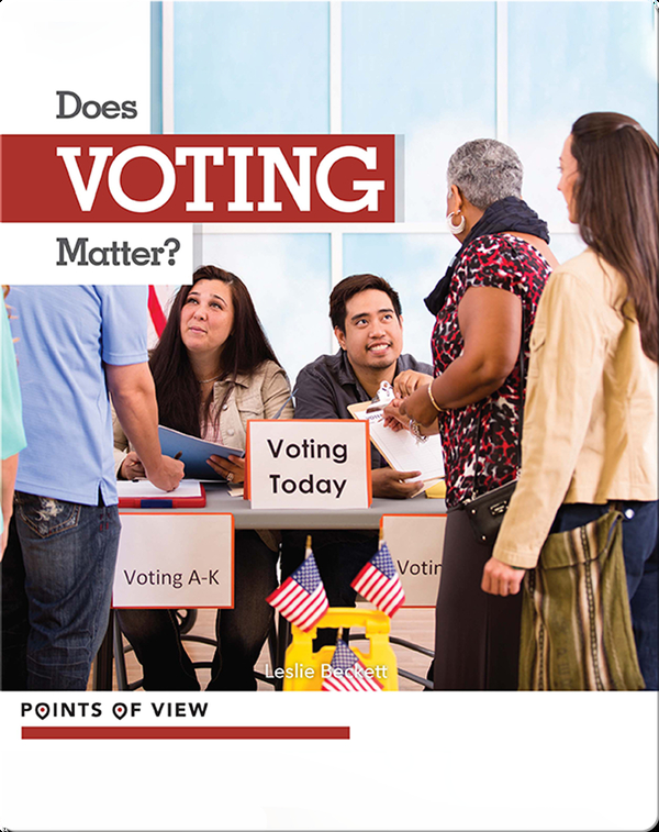 Points of View: Does Voting Matter?