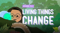 Crash Course Kids: Living Things Change