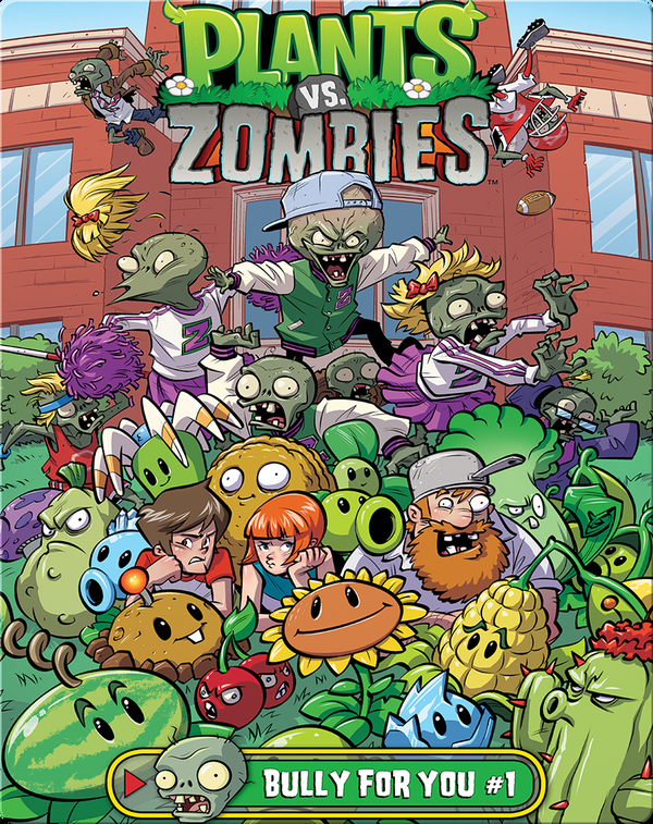 Plants Vs. Zombies: Bully for You 1
