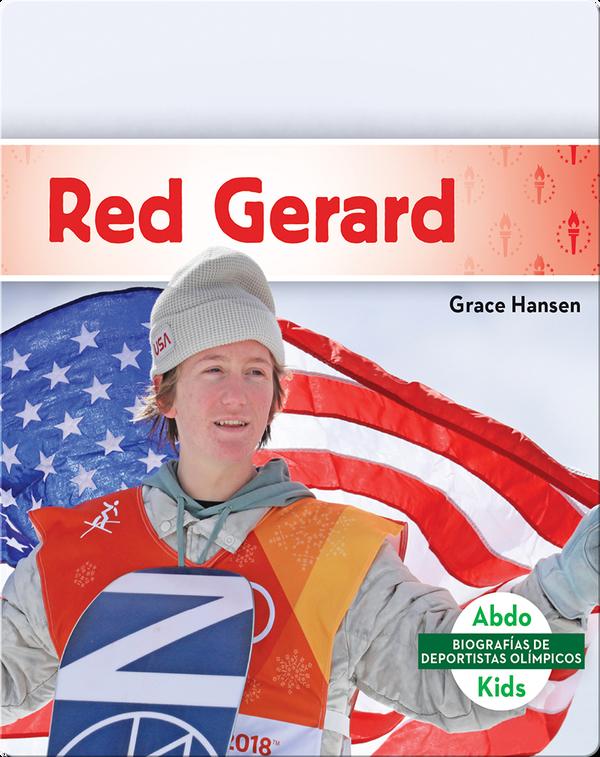 Biografías de deportistas olímpicos: Red Gerard