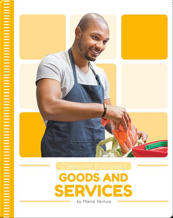 Community Economics: Goods and Services