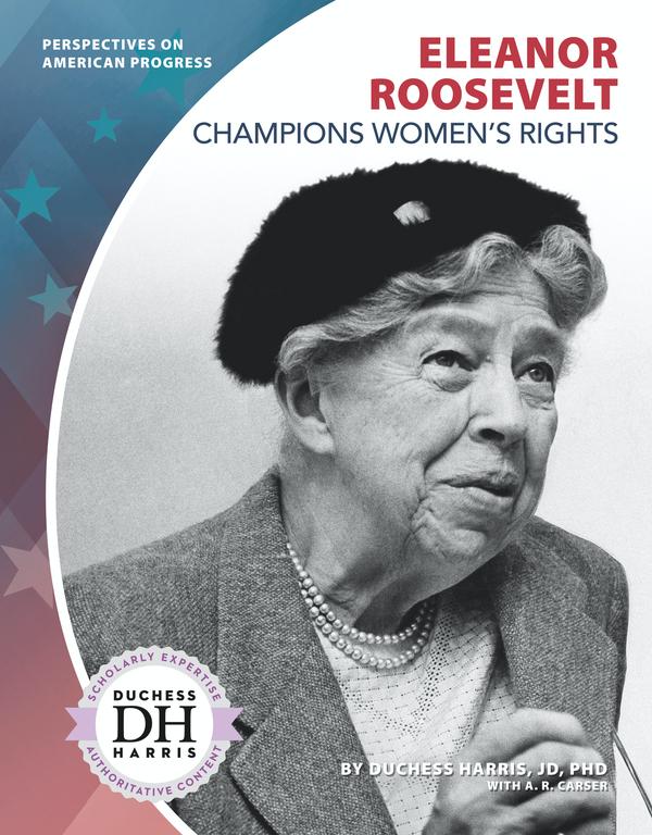 Eleanor Roosevelt Champions Women's Rights
