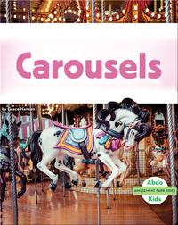 Amusement Park Rides: Carousels