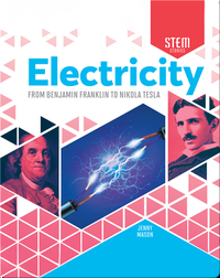 Electricity: From Benjamin Franklin to Nikola Tesla