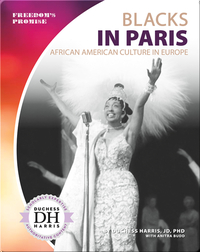 Blacks in Paris: African American Culture in Europe