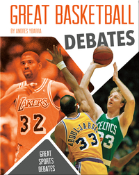 Great Basketball Debates