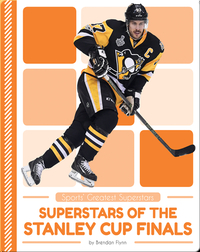 Superstars of the Stanley Cup Finals