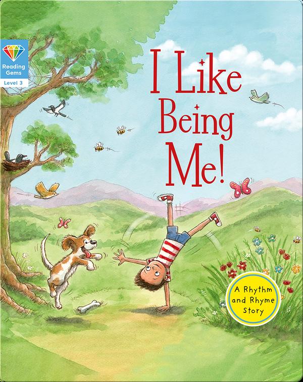 Reading Gems: I Like Being Me! (Level 3)