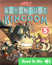 Adventure Kingdom Book 5: The Grand Finale