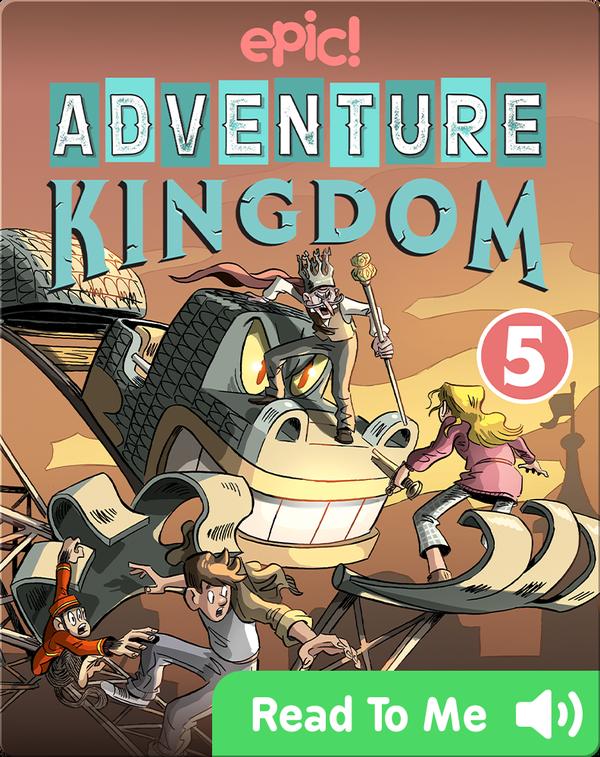 Adventure Kingdom Book 5: The Grand Finale