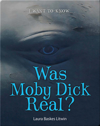 Was Moby Dick Real?
