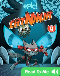 Cat Ninja Book 9: Night of the Cuckoo