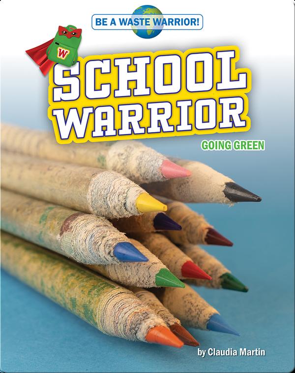 School Warrior