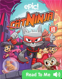 Cat Ninja Book 10: Escape from... the Future!