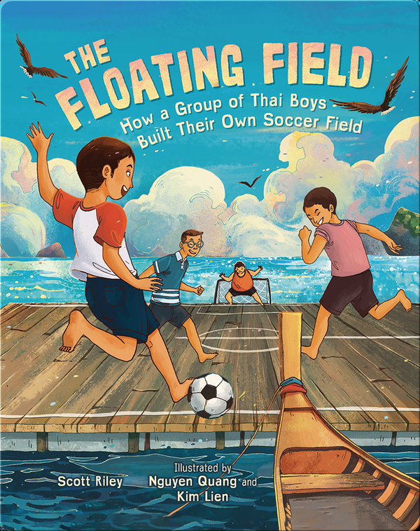 The Floating Field: How a Group of Thai Boys Built Their Own Soccer Field