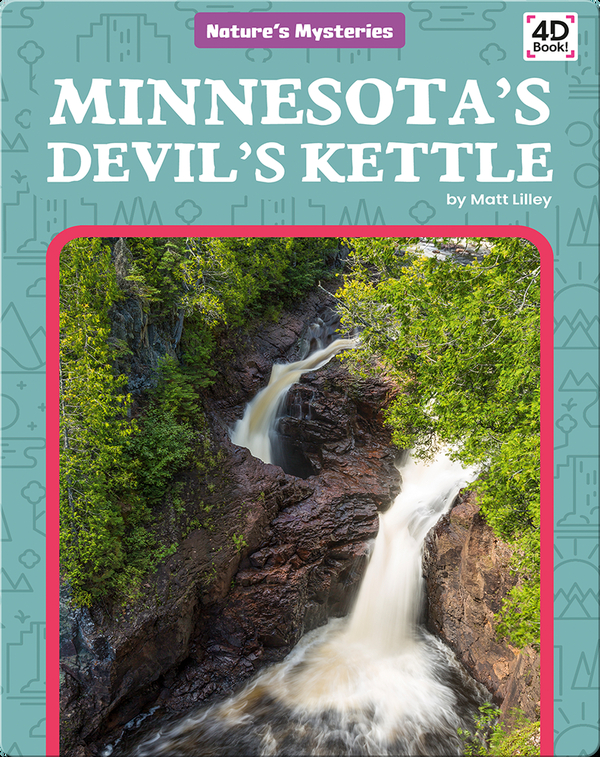 Nature's Mysteries: MInnesota's Devils's Kettle