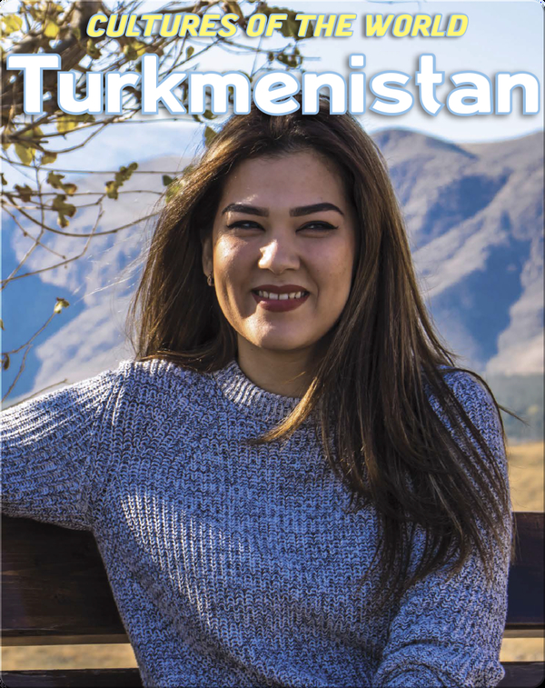 Cultures of the World: Turkmenistan