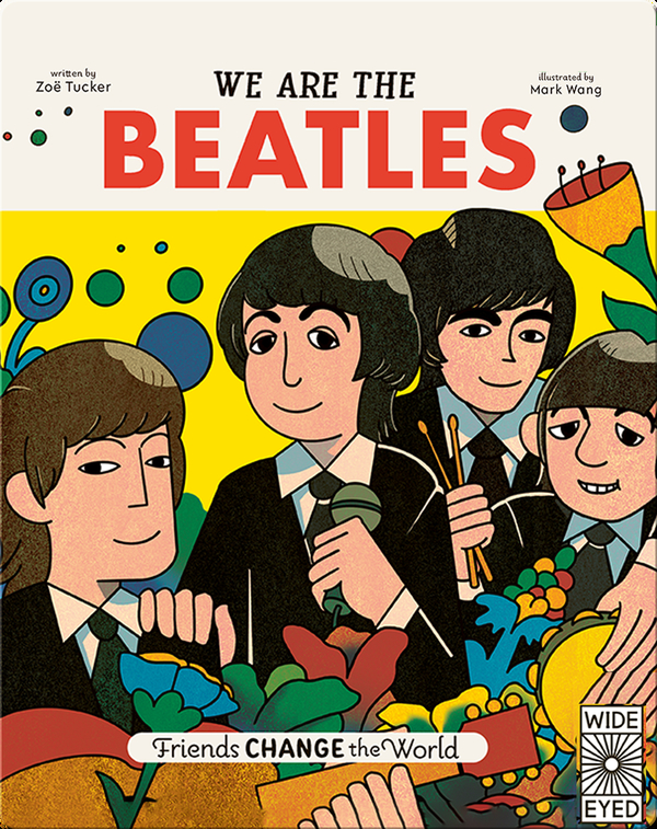 Friends Change the World: We Are The Beatles