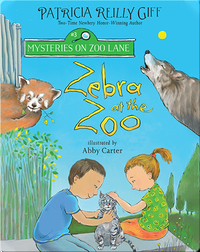 Mysteries On Zoo Lane: Zebra At The Zoo