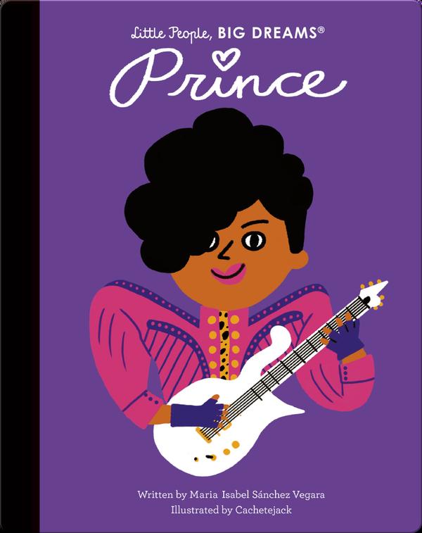 Little People, BIG DREAMS: Prince