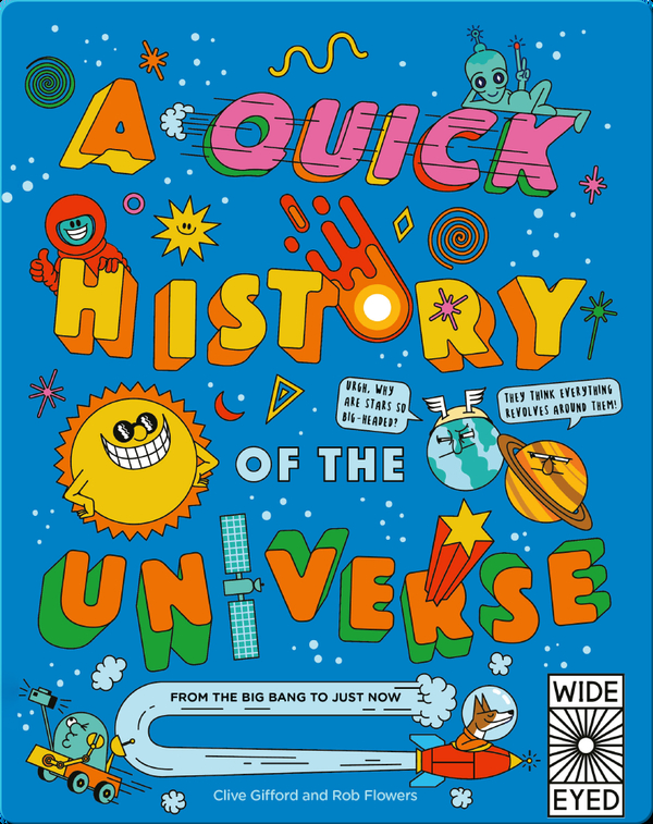 A Quick History of the Universe: From the Big Bang to Just Now