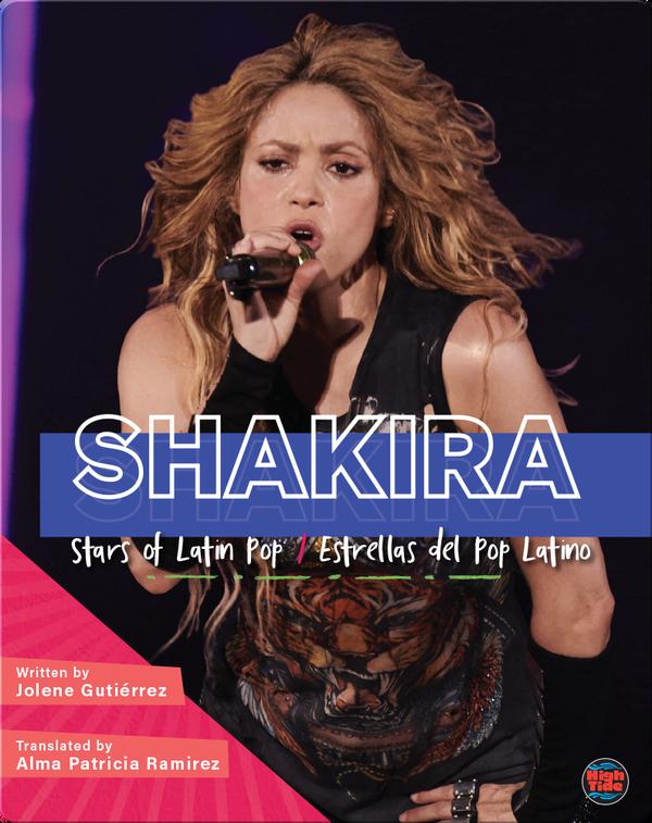 Stars of Latin Pop: Shakira / Estrellas del Pop Latino: Shakira