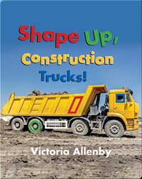 Shape Up, Construction Trucks!