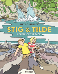 Stig & Tilde: Leader of the Pack
