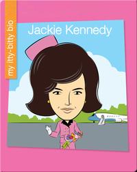 My Itty-Bitty Bio: Jackie Kennedy