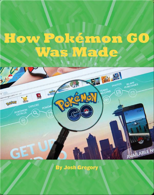 How Pokémon GO Was Made
