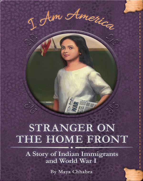 Stranger on the Home Front: A Story of Indian Immigrants and World War I