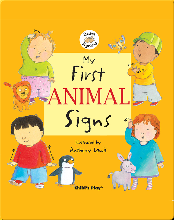 Baby Signing: My First Animal Signs