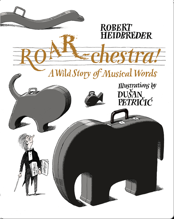 ROAR-chestra!: A Wild Story of Musical Words