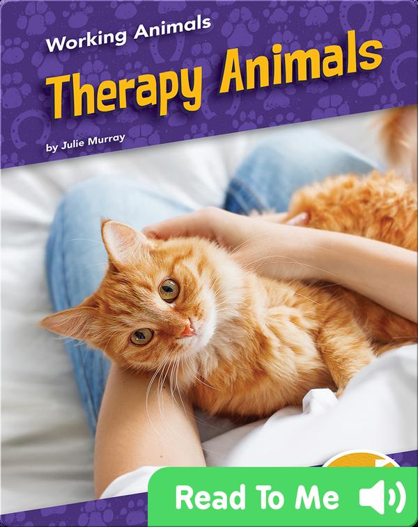 Working Animals: Therapy Animals
