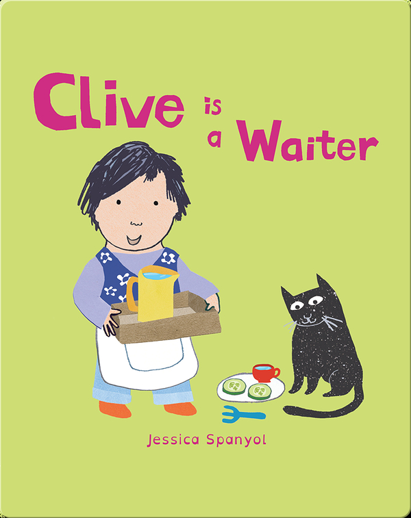 Clive's Jobs: Clive is a Waiter
