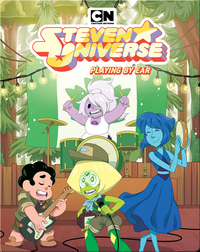 Steven Universe Vol. 6: Playing by Ear