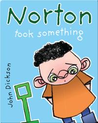 Norton Took Something