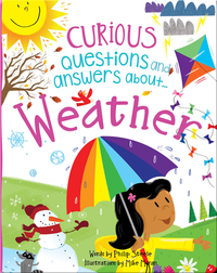 Curious Questions and Answers About... Weather
