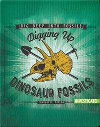 Digging Up Dinosaur Fossils