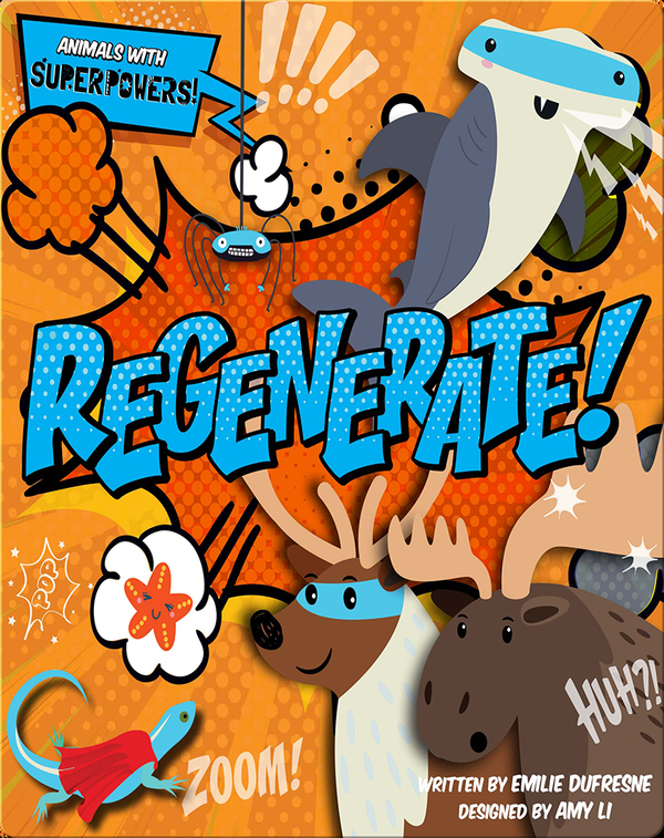 Animals with Superpowers: Regenerate