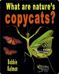 What are Nature's Copycats?