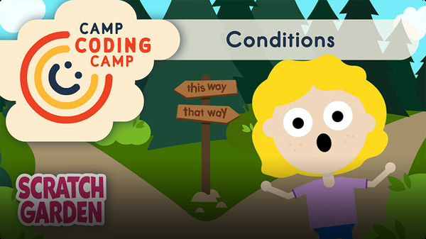 Camp Coding Camp: Conditions
