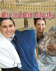 Bar and Bat Mitzvahs (Celebrations in My World)