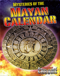 Mysteries of the Mayan Calandar (Crabtree Chrome)