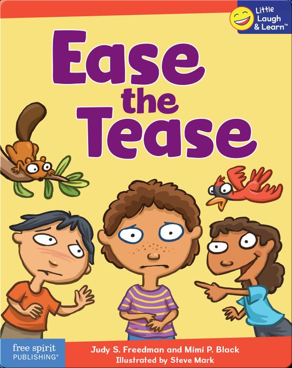 Ease the Tease