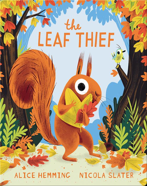 The Leaf Thief